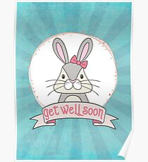 Get Well Soon - bunny Poster