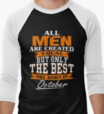 Men the best are born in October T-Shirt