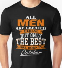 Men the best are born in October Unisex T-Shirt