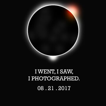 I went,I saw, I photographed solar eclipse Tee T-shirt by SimiRaghavan
