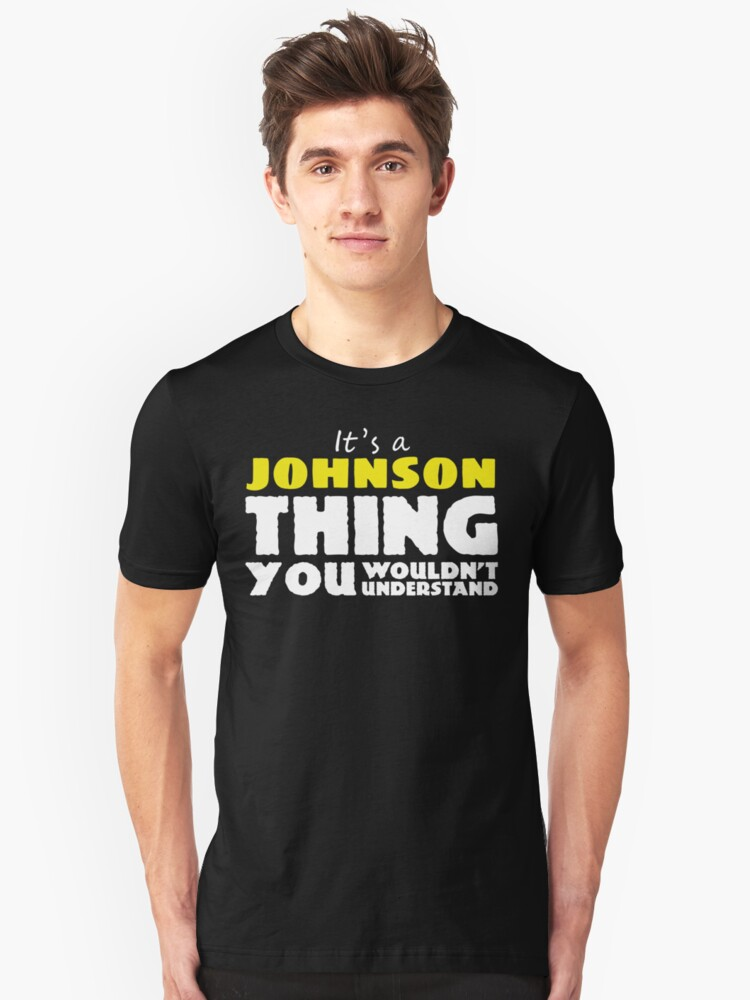 IT'S A JOHNSON THING Unisex T-Shirt Front