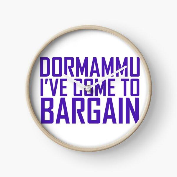 Dormammu, I've Come to Bargain Clock