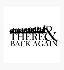 There & Back Again Photographic Print