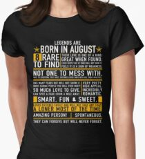 Legends are Born in August Women's Fitted T-Shirt