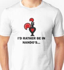 """I'd Rather Be In Nando's..."" Design Unisex T-Shirt"