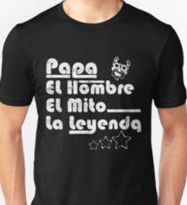 Papa el hombre el mito la leyenda spanish T-Shirt
