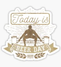 Today is beer day Sticker