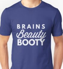 Brains Beauty Booty T-Shirt