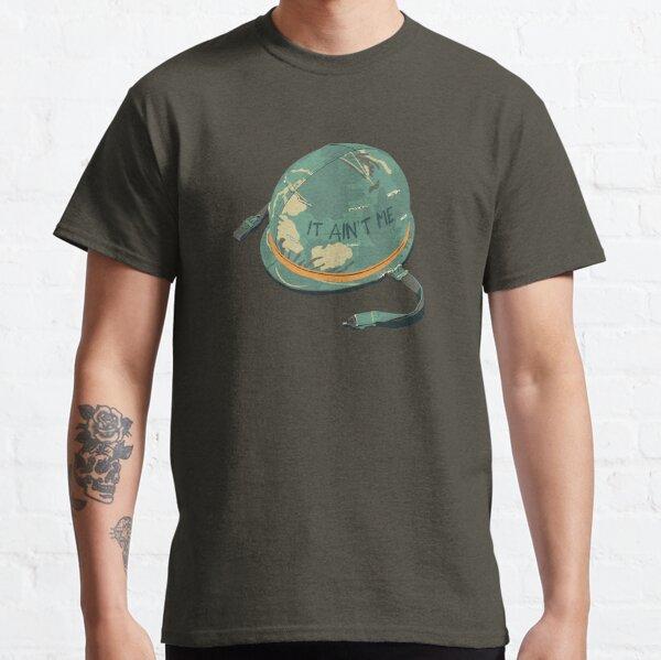 It Ain't Me Classic T-Shirt