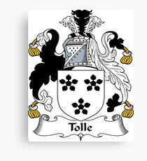 Toll or Tolle Canvas Print