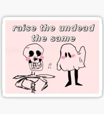 raise the undead Sticker