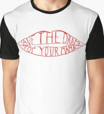 Save the drama for your mama Graphic T-Shirt