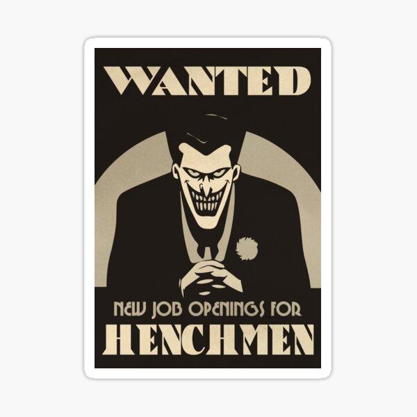 Henchmen Wanted Poster Sticker