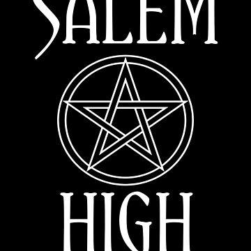 SALEM HIGH by KinkyKaiju