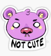 NOT CUTE L.I.T. the Bear  Sticker
