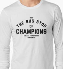 Bus Stop of Champions - Black text Long Sleeve T-Shirt