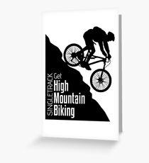 Get High Mountain Biking Greeting Card