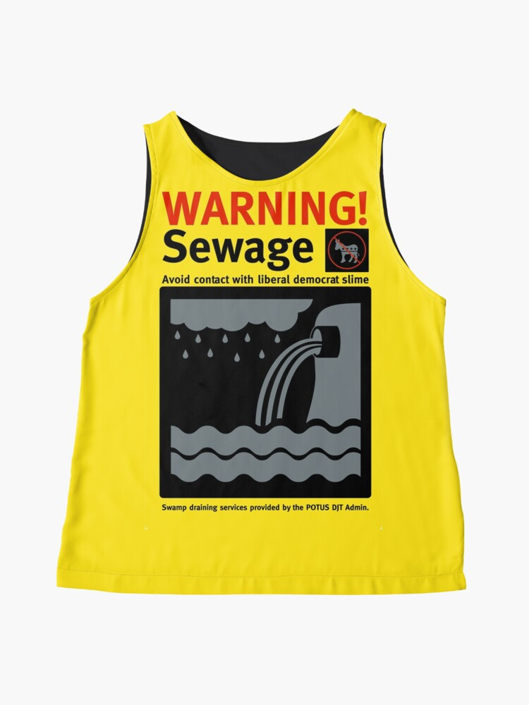 Alternate view of Warning Sewage - Drain the Swamp Sleeveless Top
