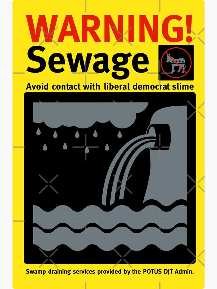 Warning Sewage - Drain the Swamp by CentipedeNation
