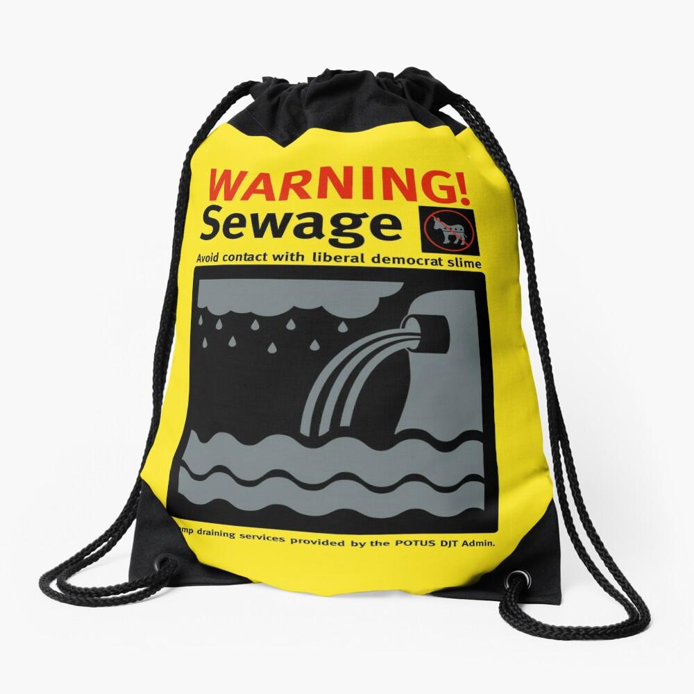 Warning Sewage - Drain the Swamp Drawstring Bag