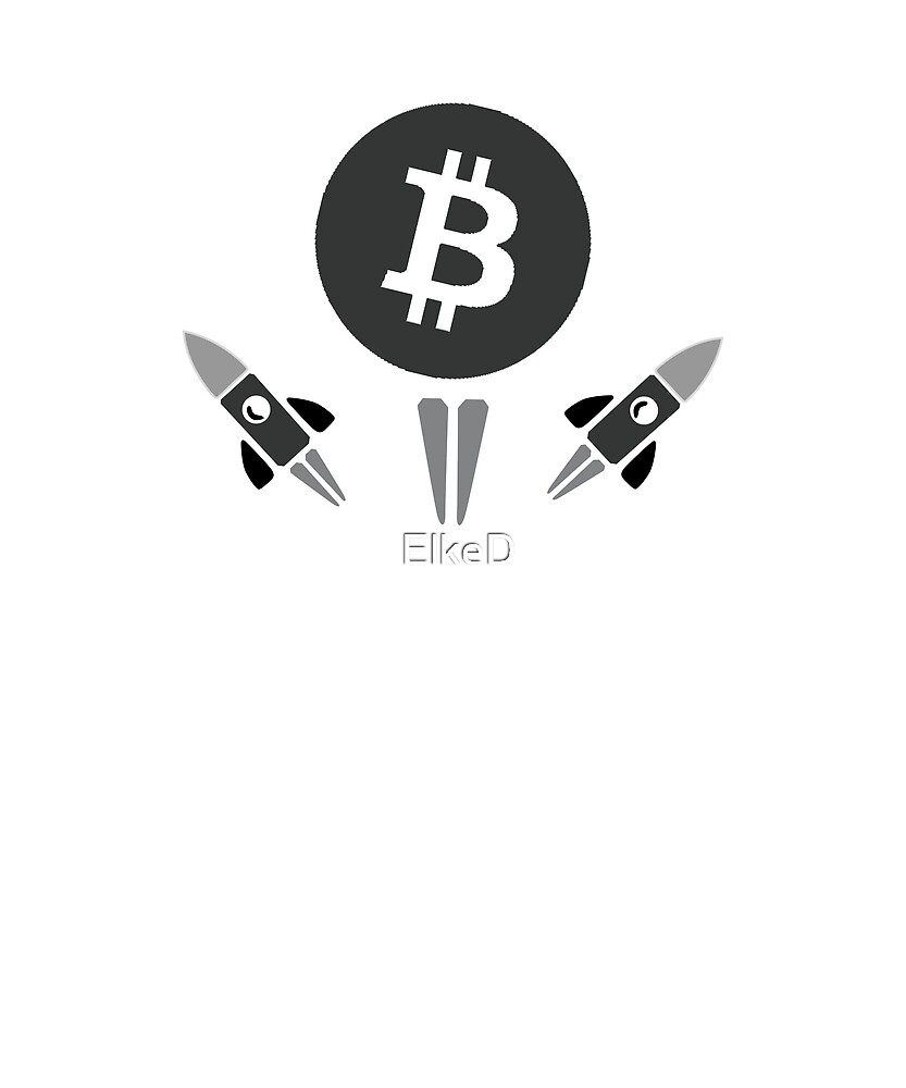 Bitcoin To The Moon Crypto Currency Hodl  by ElkeD