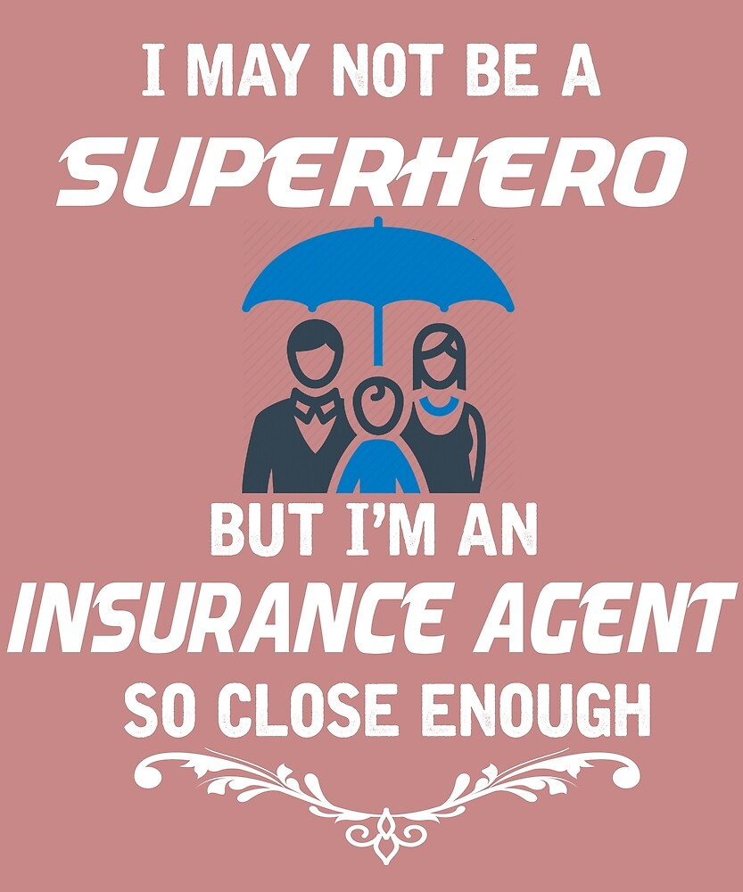Not Superhero But Insurance Agent by AlwaysAwesome