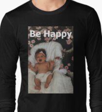 T - Be Happy Long Sleeve T-Shirt