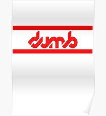 DUMB DUMB Poster