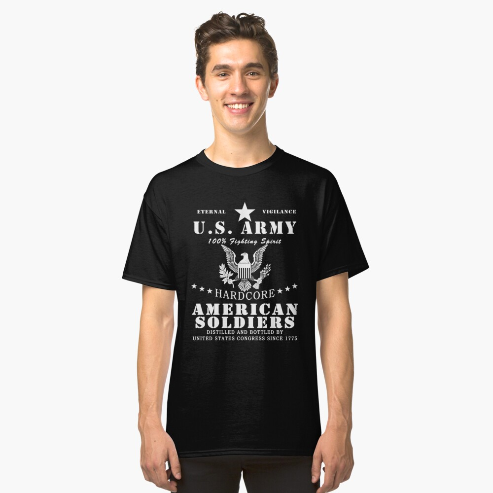 United States Army Hardcore American Soldier Classic T-Shirt Front