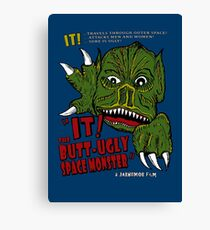 IT! Butt Ugly Canvas Print