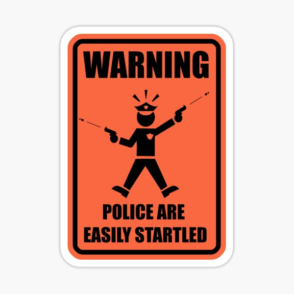 Police Warning Sticker