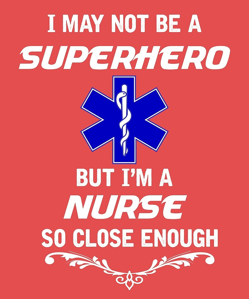 Not Superhero But Nurse  by AlwaysAwesome
