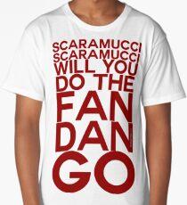 Scaramucci  Fandango  Funny GOP  Long T-Shirt