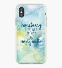 Sanctuary For All Is Not An Empty Motto iPhone Case