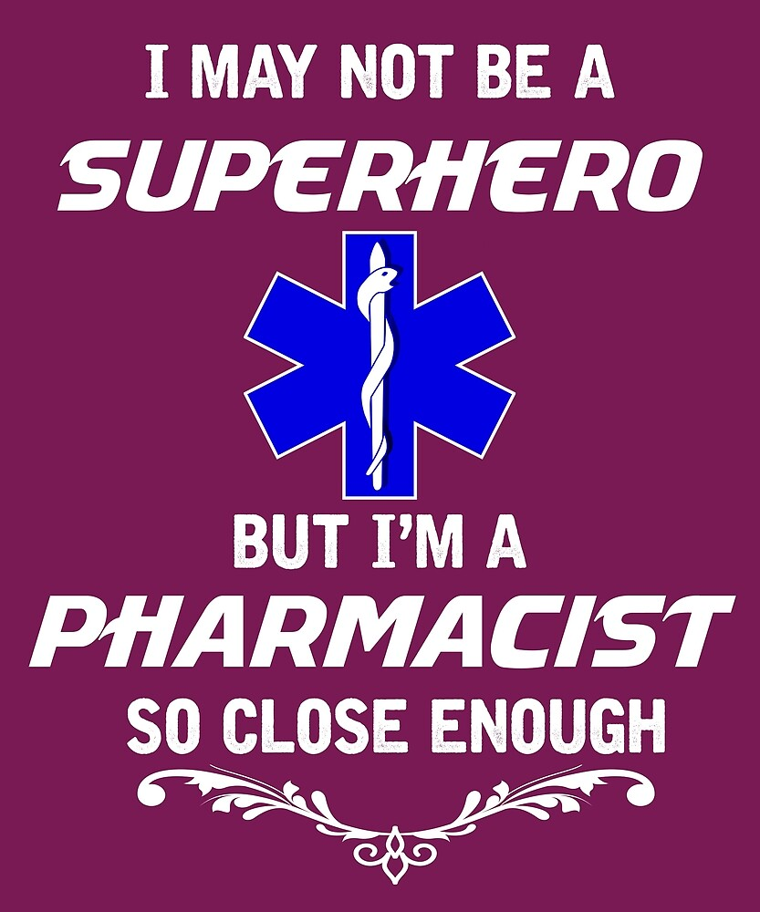 Not Superhero But Pharmacist  by AlwaysAwesome