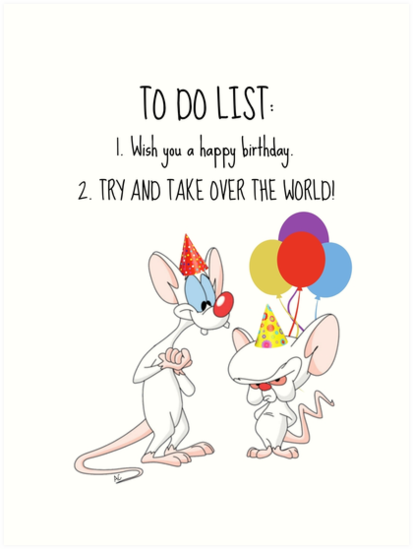 pinky and the brain birthday card by alicecorsairs - Birthday Card Art