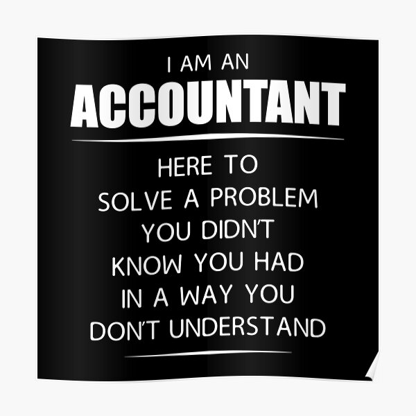 Gifts For Accountants Poster