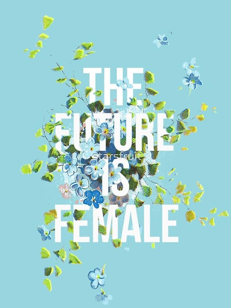 EL FUTURO ES FEMENINO de starsfruit