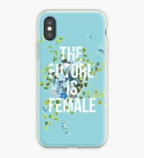 THE FUTURE IS FEMALE. iPhone Case