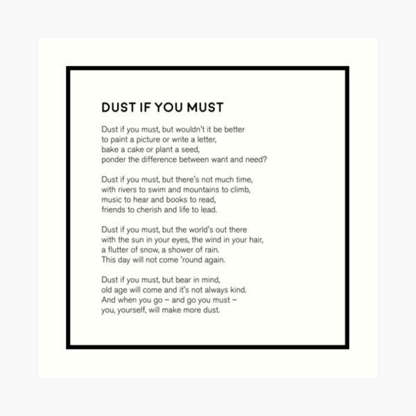 Dust If You Must Art Print