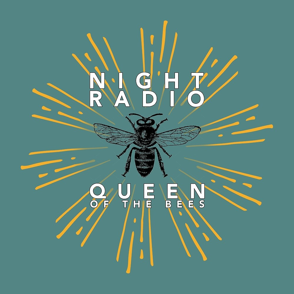 Queen of the Bees - White Text by nightradio