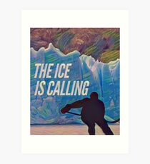 Hockey, The Ice is Calling Art Print