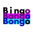 Bingo Bango Bongo by James Parker Crumbly