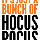 its just a bunch of hocus pocus by katrinawaffles