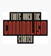 Cannibalism  Photographic Print