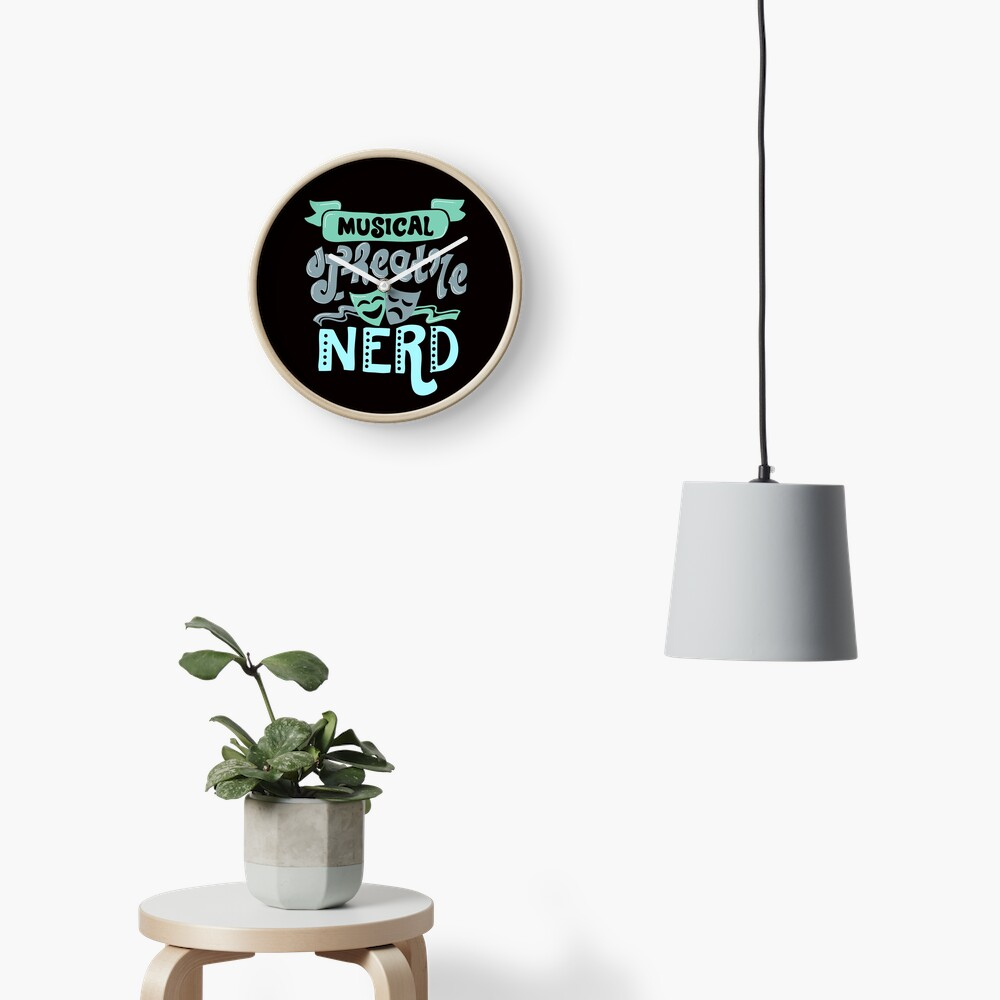 Musical Theatre Nerd Clock