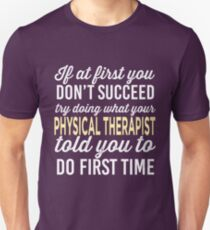 Do It Like Physical Therapist T-Shirt