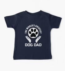 The Worlds's greatest Dog Dad Kids Clothes