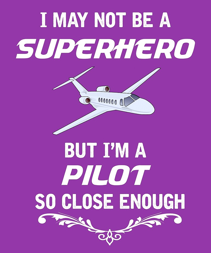 Not Superhero But Pilot  by AlwaysAwesome