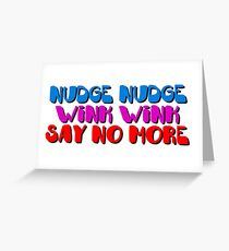 Nudge Nudge Greeting Card